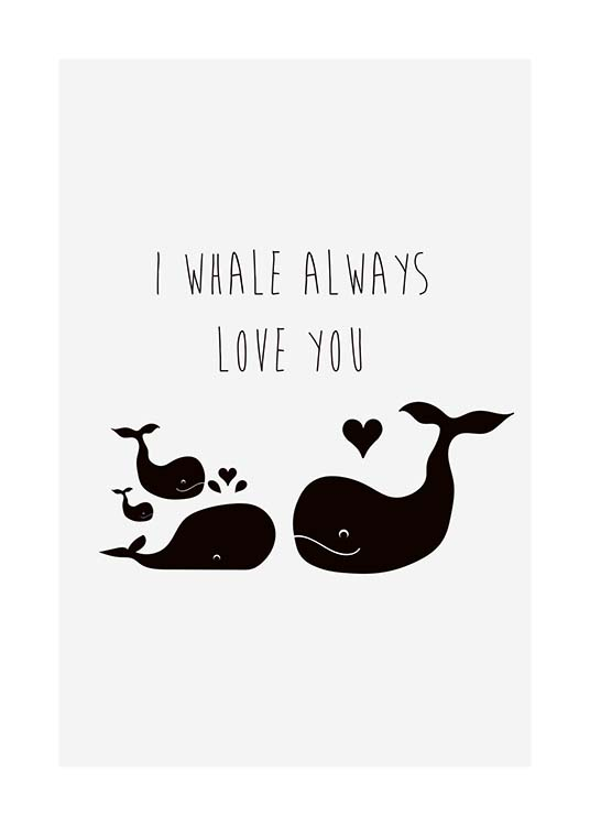 I Whale Always Love You Poster / Kinder bei Desenio AB (10194)